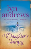A Daughter's Journey by Lyn Andrews - book cover