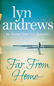 Far From Home by Lyn Andrews - book cover