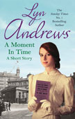 A Moment in TIme by Lyn Andrews - book cover